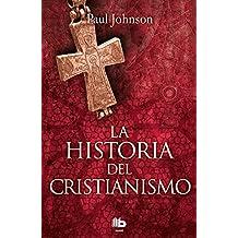La historia del cristianismo (No ficción)
