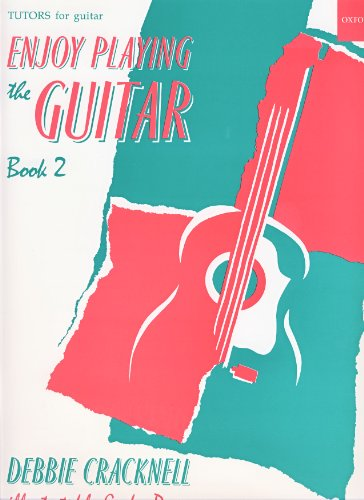 CRACKNELL D. - Enjoy Playing the Guitar 2º (Metodo) para Guitarra