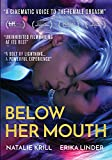 BELOW HER MOUTH - BELOW HER MOUTH (1 DVD)