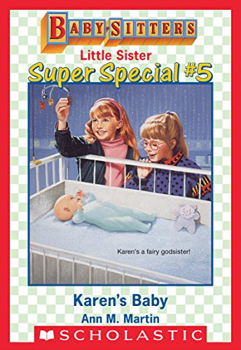 Karen's Baby (Baby-Sitters Little Sister Super Special #5) (English Edition) -