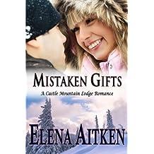 Mistaken Gifts (Castle Mountain Lodge) (Volume 3) by Elena Aitken (2013-09-23)