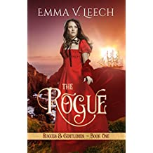 The Rogue: Rogues & Gentlemen Book 1 (Rogues and Gentlemen) (English Edition)