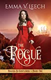 The Rogue (Rogues and Gentlemen Book 1) by Emma V Leech