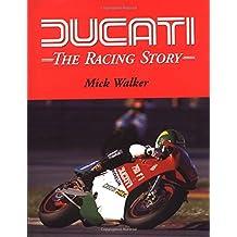 Ducati: The Racing Story