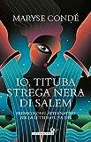 Io, Tituba, strega nera di Salem