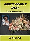Abby's Deadly Debt