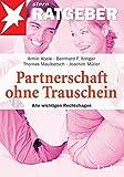 Partnerschaft ohne Trauschein. Alle wichtigen Rechtsfragen - Armin Abele, Bernhard F. Klinger, Thomas Maulbetsch, Joachim Müller