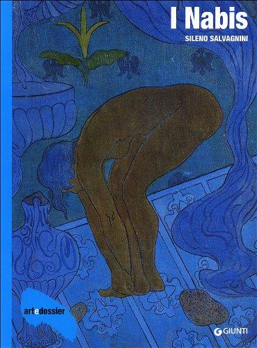 I Nabis. Ediz. illustrata (Dossier d'art) por Sileno Salvagnini