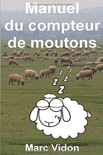 Manuel du compteur de moutons par Marc Vidon