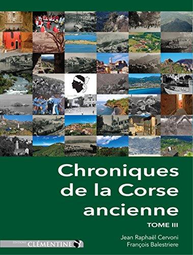 Chroniques de la Corse ancienne : Tome 3