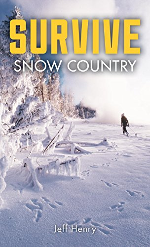Survive: Snow Country (English Edition) por Jeff Henry
