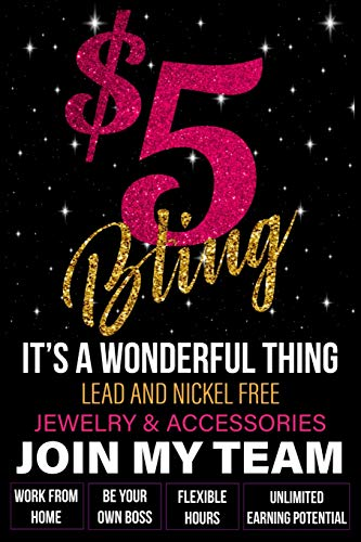 $5 Bling - It's A Wonderful Thing - Lead and Nickel Free - Jewelry & Accessories - Join My Team: Work From Home - Be Your Own Boss - Flexible Hours - Unlimited Earning Potential 5 Bling