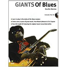 Giants of Blues: Learn to Play Blues Guitar Like the All-Time Greats from Robert Johnson to Eric Clapton