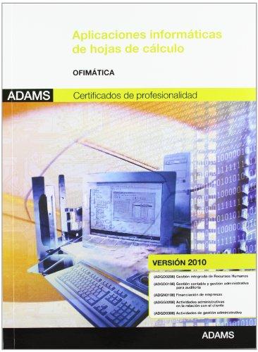 Aplicaciones informáticas de hojas de cálculo: módulo transversal ofimática (versión 2010) por Obra colectiva