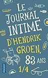 Le Journal intime d'Hendrik Groen, 83 ans 1/4 par Groen