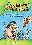 Lesen lernen mit den Tieren: Die schönsten Lesebildergeschichten für den ersten Leseerfolg