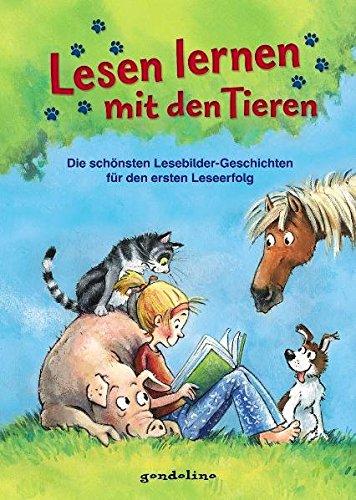 Lesen lernen mit den Tieren: Die schönsten Lesebildergeschichten für den ersten Leseerfolg (Kinder Lesen)
