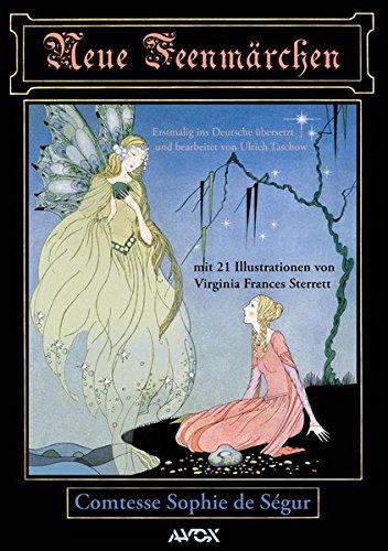 Neue Feenmärchen: Mit Illustrationen von (avox fantasia)