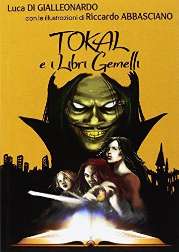 Tokal e i libri gemelli