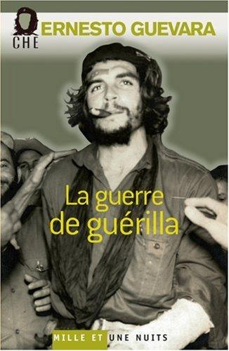 La Guerre de guérilla par Ernesto Che Guevara