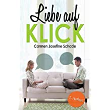 Liebe auf KLICK - ein moderner Liebesroman