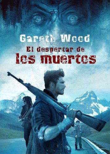 Descargar Libro El despertar de los muertos (Línea Z) de Gareth Wood