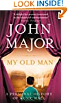My Old Man: A Personal History of Mus...