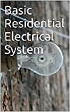 Basic Residential Electrical System