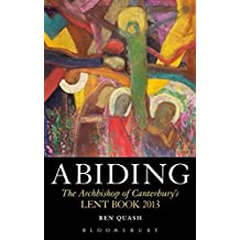 Abiding (Archbishop of Canterbury's Lent Book)