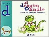 El dragón Danilo: Juega con la d (Castellano - A Partir De 3 Años - Libros Didácticos - El Zoo De Las Letras)