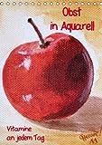 Obst in Aquarell, Vitamine an jedem Tag/AT-Version (Tischkalender 2015 DIN A5 hoch): Gemälde (Aquarelle) farbenfroher Früchte (Tischkalender, 14 Seiten)