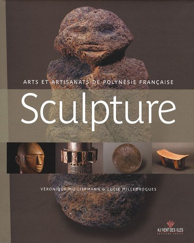 Sculpture : Arts et artisanats de Polyn�...