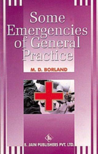 Some Emergencies of General Practice