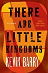 There Are Little Kingdoms par Barry