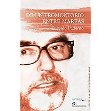 DE UN PROMONTORIO ENTRE MAREAS: Antología (1992-2015) (Poetas Canarios Contemporáneos)
