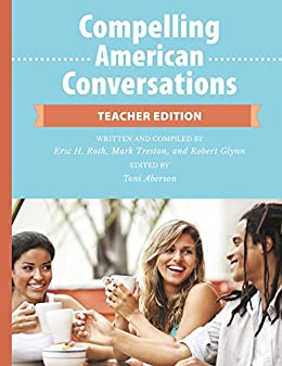 Book cover image for Compelling American Conversations – Teacher Edition