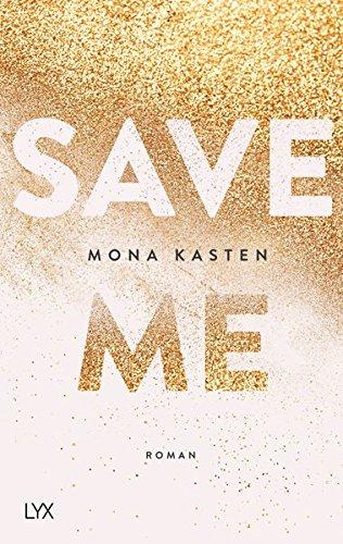 Buchseite und Rezensionen zu 'Save Me (Maxton Hall Reihe, Band 1)' von Mona Kasten