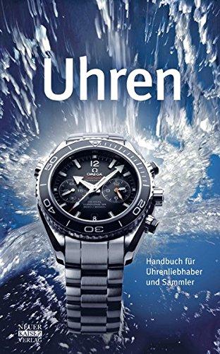 Preisvergleich Produktbild Uhren: Handbuch für Uhrenliebhaber und Sammler
