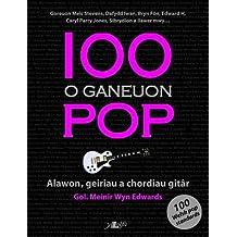100 O Ganeuon Pop
