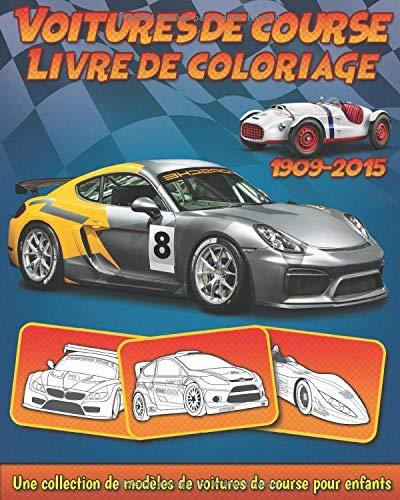 Voitures de Course: Livre de coloriage de collection de modèles de voitures de course pour enfants par BookCreators Publication