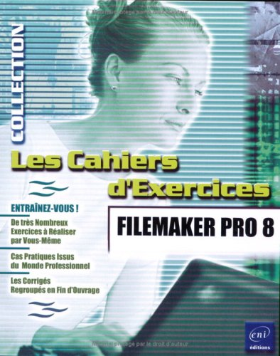 FileMaker Pro 8 par Catherine Guérois
