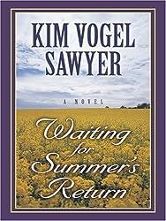 Waiting for Summer's Return (Thorndike Christian Historical Fiction) by Kim Vogel Sawyer (2007-01-17)