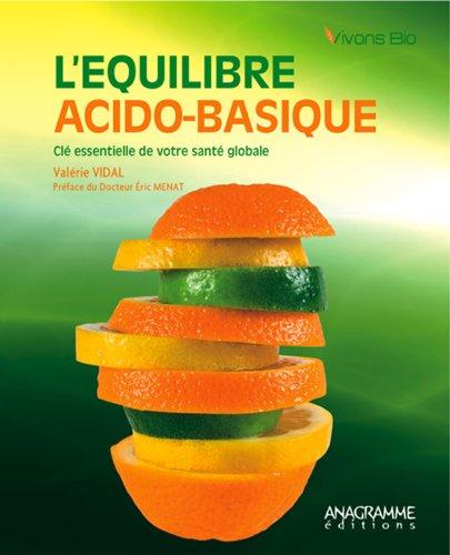 L'quilibre acido-basique - Cl essentielle de votre sant globale