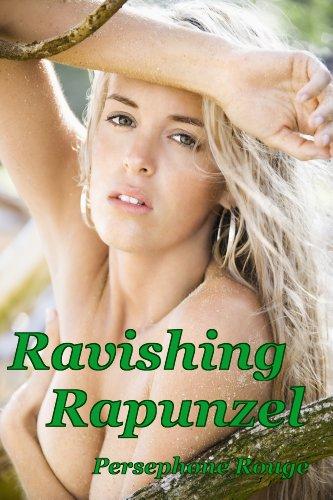 Ravishing Rapunzel (BDSM fairytale erotica) (English Edition)