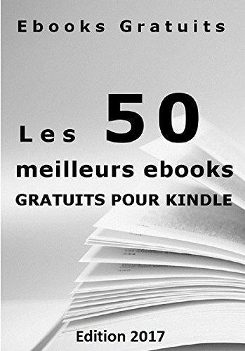 Les 50 meilleurs ebooks gratuits pour votre liseuse - Classement ...
