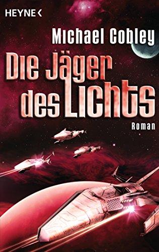 Cobley, Michael: Die Jäger des Lichts