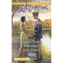Small-Town Fireman (Gordon Falls) by Allie Pleiter (2014-12-16)