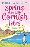 Spring on the Little Cornish Isles: The Flower Farm (English Edition)