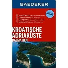 Baedeker Reiseführer Kroatische Adriaküste, Dalmatien: mit GROSSER REISEKARTE