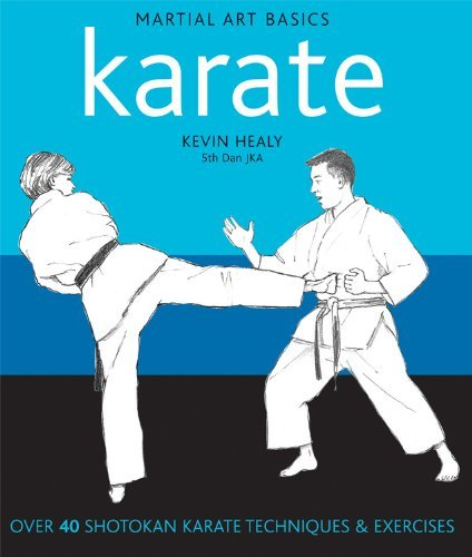 Martial Arts Basics Karate by Kevin Healy (17-Oct-2011) Paperback